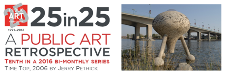 Culture - Public Art - 25th Anniversary - 25in25 series - 10 - MAY – Time Top  - Jerry Pethick - title image - png